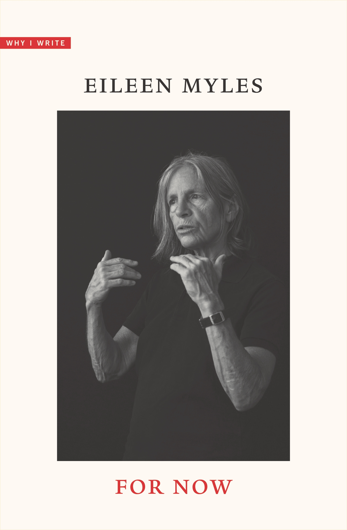 FOR NOW by Eileen Myles Launches September 22, 2020